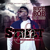 So Street de Bigg Rob Da Boss