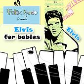 Elvis for babies by Felix Pando