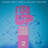 Rise up the Music Louder, Vol.2 di Various Artists