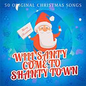 Will Santy Come to Shanty Town de Various Artists