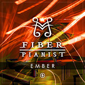 Ember (Camo & Krooked Cover) di The Fiber Pianist