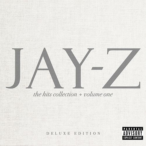 The Hits Collection Volume One (Deluxe Edition) by JAY-Z