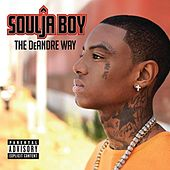 The DeAndre Way by Soulja Boy