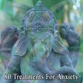 80 Treatments for Anxiety de Meditación Música Ambiente