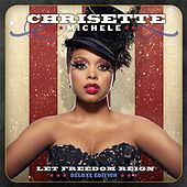 Let Freedom Reign (Deluxe Edition) von Chrisette Michele