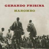 Marombo by Gerardo Frisina