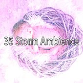 35 Storm Ambience by Rain Sounds and White Noise