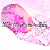30 Naptime Storm for Baby by Rain Sounds and White Noise
