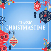 Classic Christmastime by Various Artists