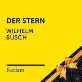 Wilhelm Busch: Der Stern (Reclam Hörbuch) von Reclam Hörbücher