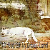 67 Nod Off to Dream Land by Ocean Sounds Collection (1)