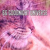 66 Goodnight Universe by Relaxing Spa Music