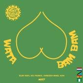 Wata Bam Bam by Afro Nation, Ice Prince, Slim Kofi