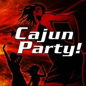 Cajun Party! by Various Artists