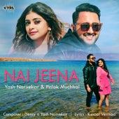 Nai Jeena de Yash Narvekar
