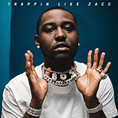 Trappin Like Zacc by Blacc Zacc