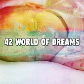 42 World of Dreams de Relaxing Music Therapy