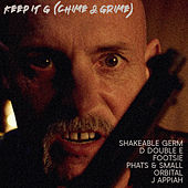 Keep It G (Chime and Grime) de Shakeable Germ