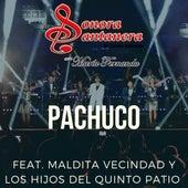 Pachuco (feat. Maldita Vecindad y Los Hijos Del Quinto Patio) de La Sonora Santanera