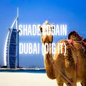 Dubai (Dig It) by Shade Cobain