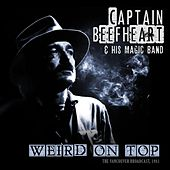 Weird On Top von Captain Beefheart