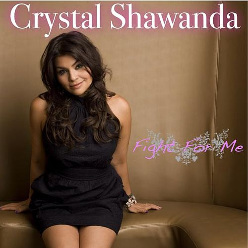 Fight for Me - Single by Crystal Shawanda
