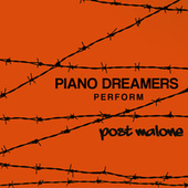 Piano Dreamers Perform Post Malone (Instrumental) von Piano Dreamers