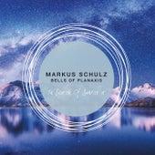 Bells of Planaxis von Markus Schulz