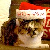 Happy Christmas de Dick Tater and the Tots