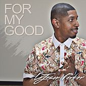 For My Good by Jason Parker