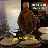 Land of Confusion de Kevin Lucas Experience