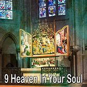 9 Heaven in Your Soul by Traditional