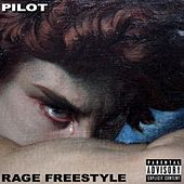 Rage Freestyle by Pilot