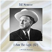 I Saw The Light (EP) (Remastered 2019) de Bill Monroe