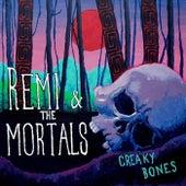 Creaky Bones de Remi