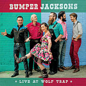 Live at Wolf Trap by The Bumper Jacksons