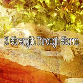 29 Strength Through Storm by Rain Sounds and White Noise