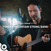 Yonder Mountain String Band (OurVinyl Sessions) by Yonder Mountain String Band