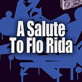 A Salute To Flo Rida by Hip Hop Masters