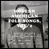 Modern American Folk Songs, Vol. 2 by Social Art Project