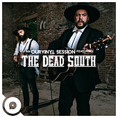 Black Lung (OurVinyl Sessions) von The Dead South