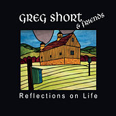 Reflections on Life di Greg Short