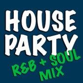 House Party R&B + Soul Mix de Various Artists
