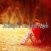 58 Sleep for Your Little Angels by Best Relaxing SPA Music