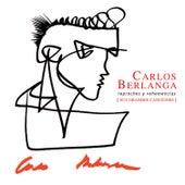 Reproches y vehemencias by Carlos Berlanga