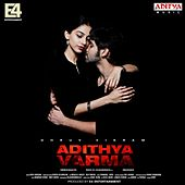 Adithya Varma (Original Motion Picture Soundtrack) by Radhan