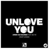 Unlove You (Drop G Remix) by Armin Van Buuren