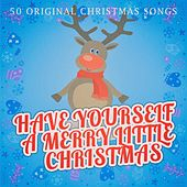 Have Yourself a Merry Little Christmas di Various Artists