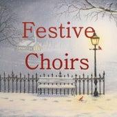 Festive Choirs de Various Artists