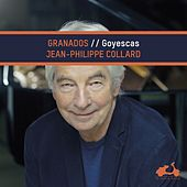 Granados: Goyescas de Jean-Philippe Collard